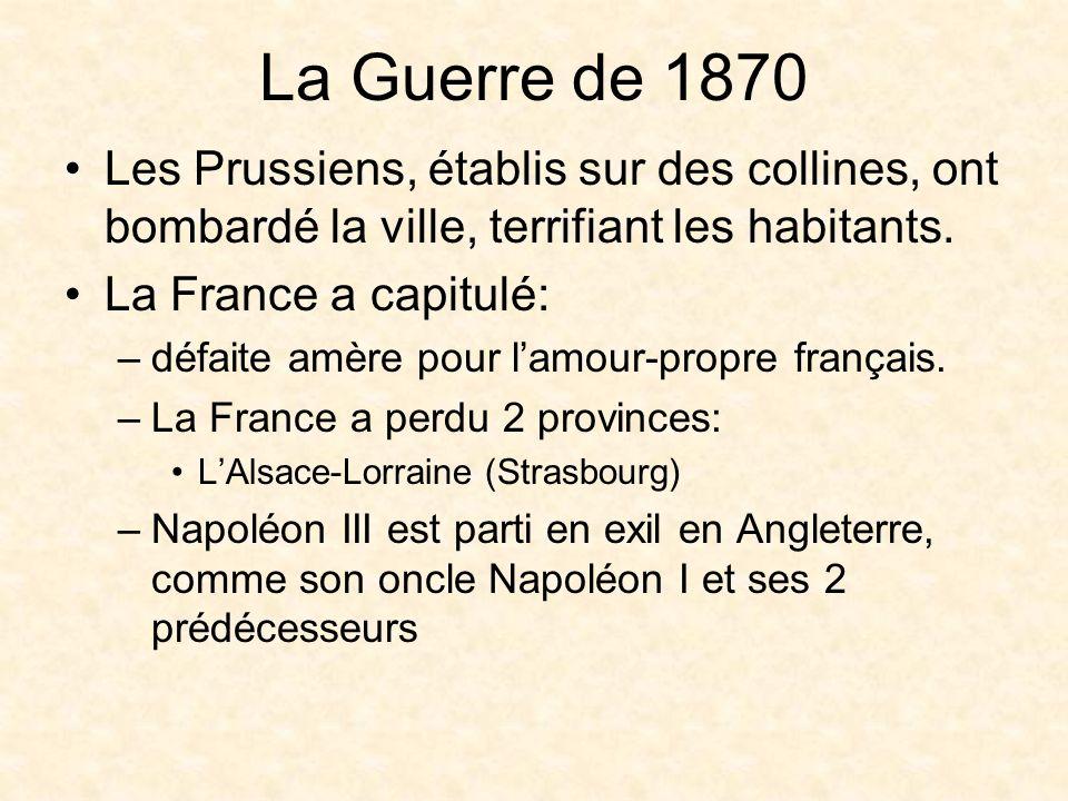 La Commune: 1871 Une insurrection après la fin de la Guerre Franco-Prusse Une révolte des Parisiens –On voulait un gouvernement socialiste –Contre le gouvernement provisoire qui voulait rétablir la monarchie après lexil de Napoléon III