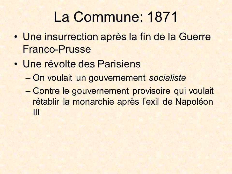 La Commune: 1871 Une émeute sanglante de trois mois: mars-mai 1871 On a incendié nombre de monuments de Paris Beaucoup sont reconstruits aujourdhui avec lexception du palais des Tuileries –Aujourdhui il y a le jardin des Tuileries sur lendroit