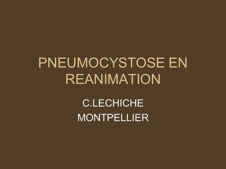 PNEUMOCYSTOSE EN REANIMATION