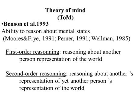 Theory of mind (ToM) Benson et al.1993