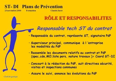 ST- DI Plans de Prévention 23 novembre 2000 Formation Claude Jacot