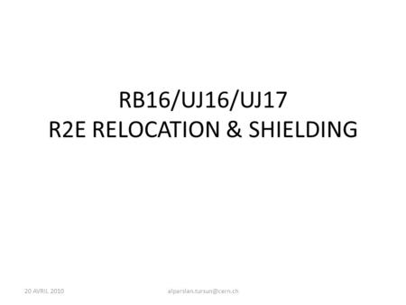20 AVRIL RB16/UJ16/UJ17 R2E RELOCATION & SHIELDING.