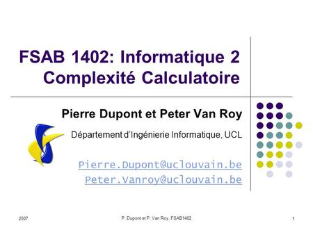 FSAB 1402: Informatique 2 Complexité Calculatoire