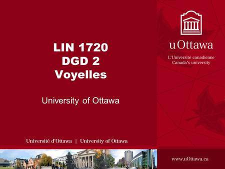 LIN 1720 DGD 2 Voyelles University of Ottawa.