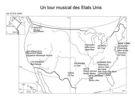 Un tour musical des Etats Unis. Country Music : Musique traditionnelle des migrants Blancs. Racines anglo saxonnes (Yoddle) et celtes (Irlande). Se transforme.