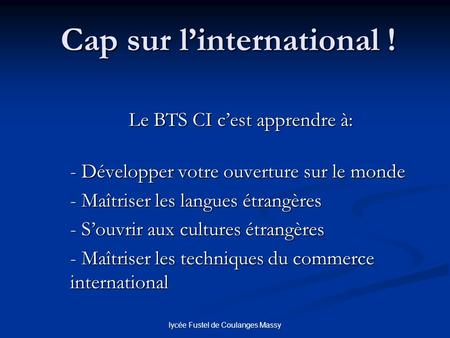 Cap sur l'international !