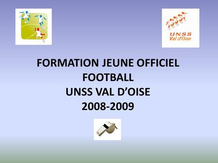 FORMATION JEUNE OFFICIEL FOOTBALL UNSS VAL DOISE 2008-2009.