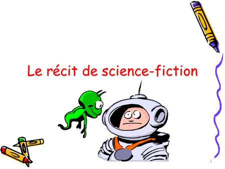 Le récit de science-fiction