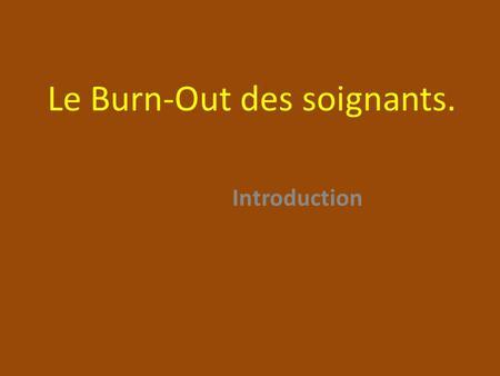 le burn out devrait il tre reconnu comme maladie professionnelle ppt t l charger. Black Bedroom Furniture Sets. Home Design Ideas
