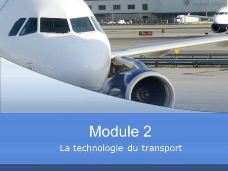 La technologie du transport