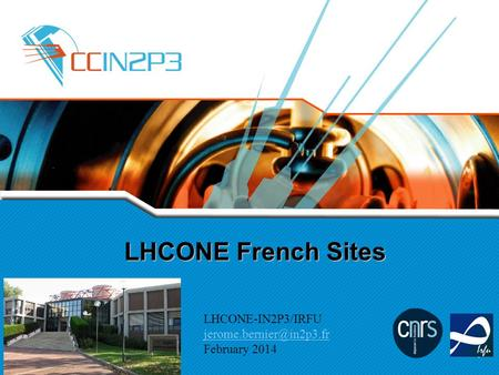 LHCONE French Sites LHCONE-IN2P3/IRFU