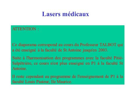 Lasers médicaux ATTENTION :