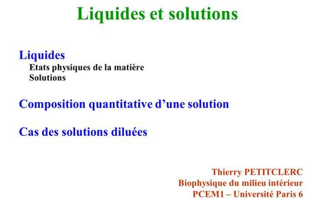 Liquides et solutions Liquides Composition quantitative d'une solution