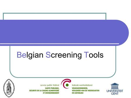Belgian Screening Tools