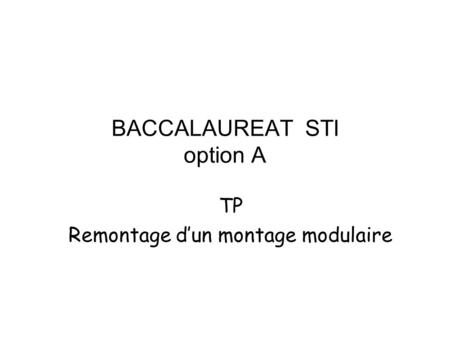 BACCALAUREAT STI option A