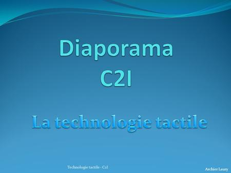 La technologie tactile