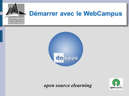 Démarrer avec le WebCampus open source elearning.