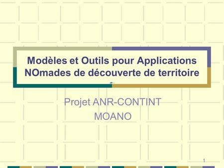 Projet ANR-CONTINT MOANO