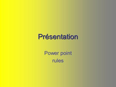 Présentation Power point rules. Paris presentation 1 st slide: name, form, title Mon monument préféré You must have at least 6 other slides You must.
