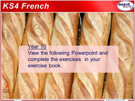 © Boardworks Ltd 20091 of 13 Year 10 View the following Powerpoint and complete the exercises in your exercise book.