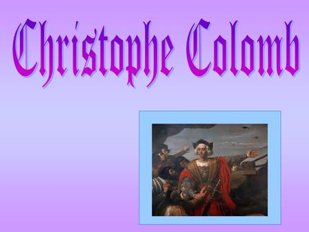 Christophe Colomb.