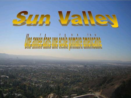 Sun Valley est un district de la vallée de San Fernando dans la ville de Los Angeles en Californie, accessible par lautoroute I-5 Nord, approximativement.