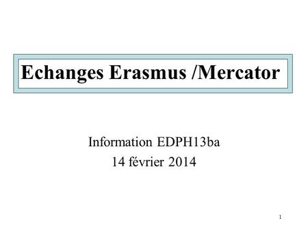 Echanges Erasmus /Mercator