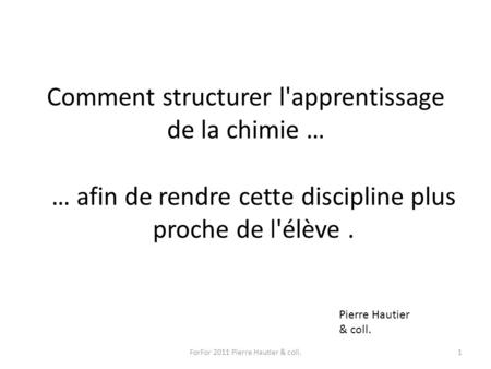 Comment structurer l'apprentissage de la chimie …