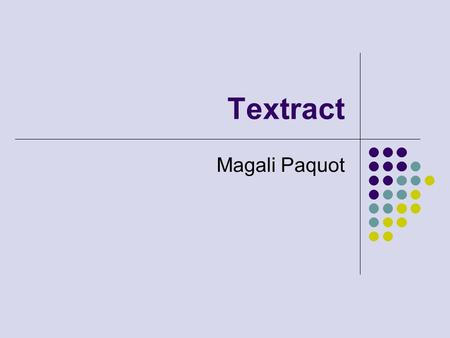 Textract Magali Paquot. 2 Outil d'indexation (semi-) automatique de texte.