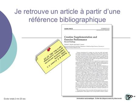 Je retrouve un article à partir dune référence bibliographique Bemben, M. G., & Lamont, H. S. (2005). Creatine supplementation and exercise performance: