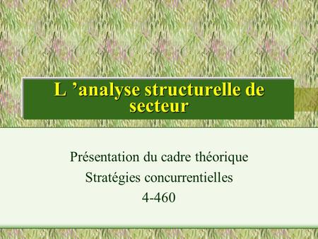 L 'analyse structurelle de secteur