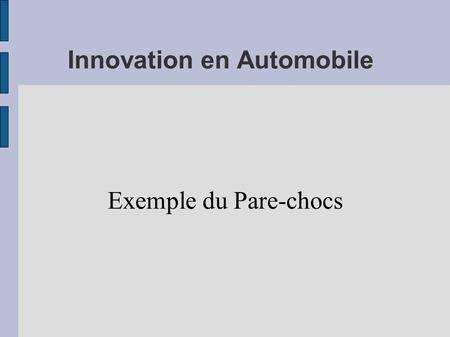 Innovation en Automobile