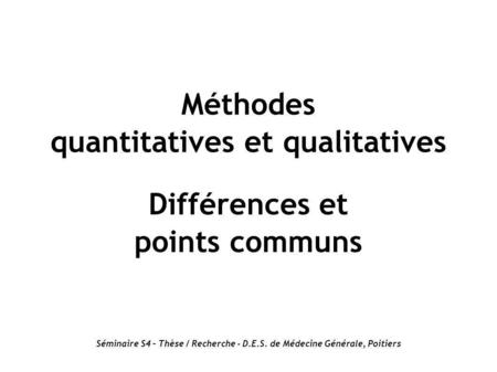 quantitatives et qualitatives