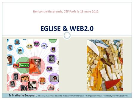 Rencontre tisserands, CEF Paris le 18 mars 2012