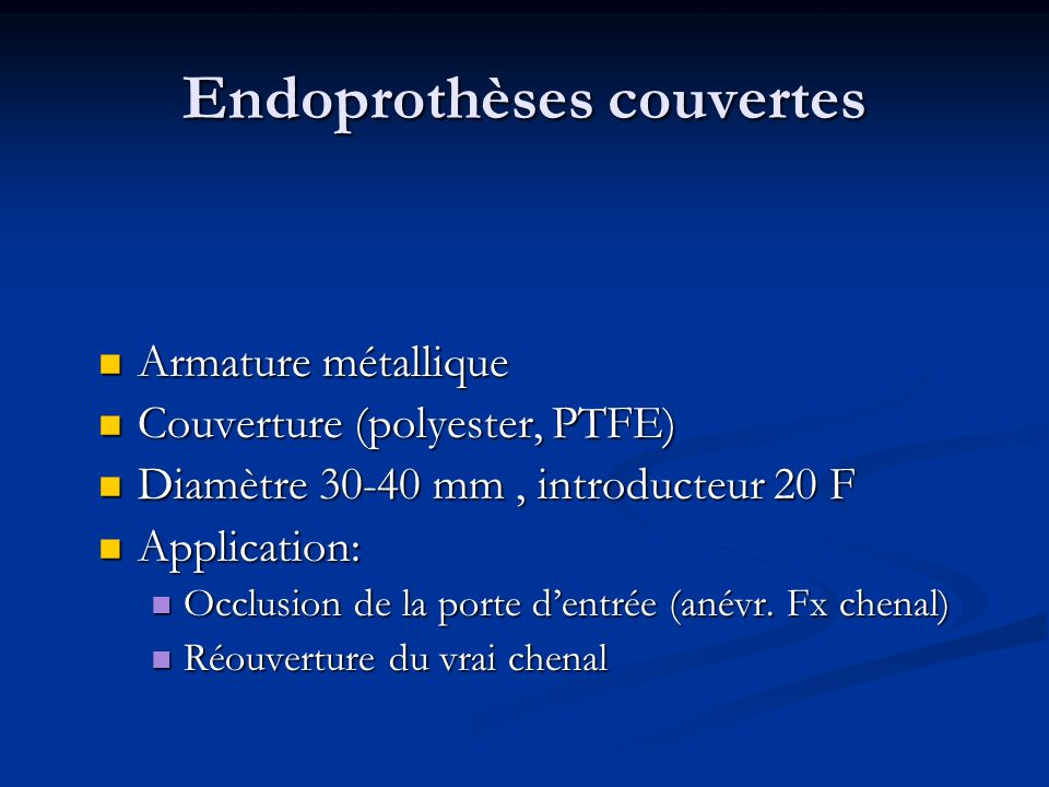 Stent couvert Abord scarpa (Prostar) Abord scarpa (Prostar) Contrôle ETO Contrôle ETO Guide rigide aorte ascendante Guide rigide aorte ascendante Angio humérale G Angio humérale G Retrait gaine Retrait gaine Modelage du stent couvert (ballon) Modelage du stent couvert (ballon)