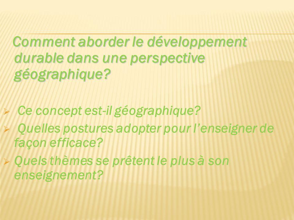 GEOCONFLUENCES): Extrait dun article de Vincent Clément (GEOCONFLUENCES): « Adulé ou rejeté, le concept de développement durable soulève des réactions contradictoires (…).
