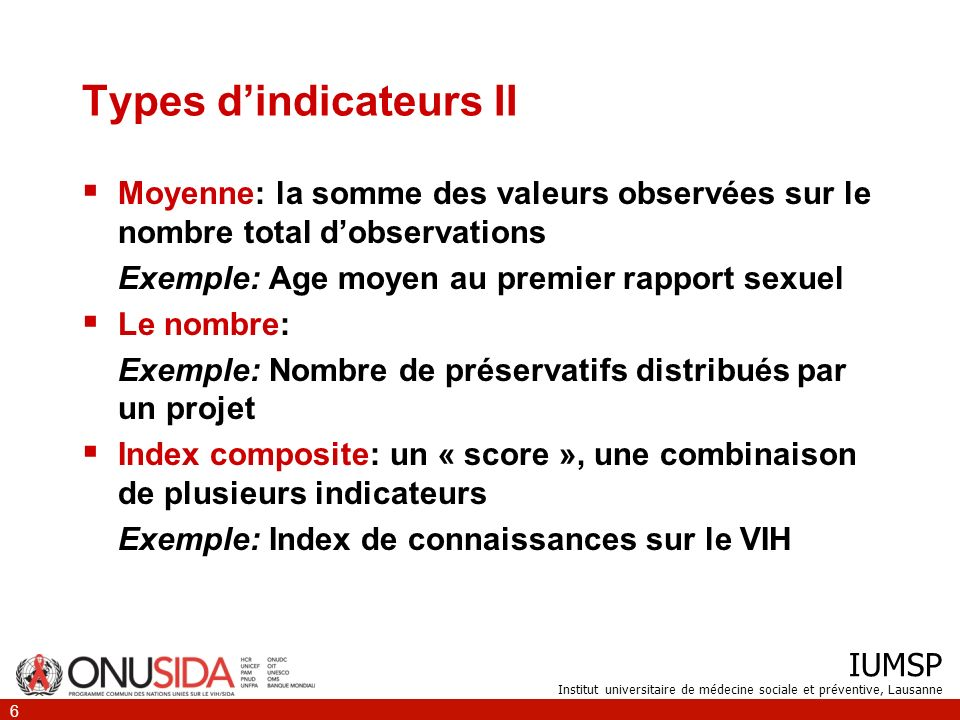 IUMSP Institut universitaire de médecine sociale et préventive, Lausanne 7 Les caractéristiques dun bon indicateur I Un bon indicateur doit être SMART S: spécifique M: mesurable A: adaptable R: Réalisable T: Temporel
