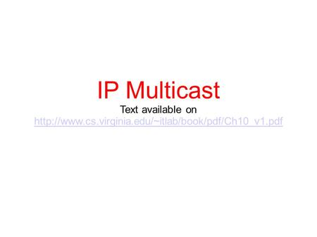 IP Multicast Text available on