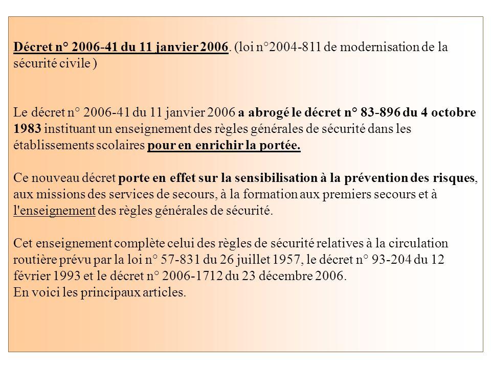 Décret n° 2006-41 du 11 janvier 2006.