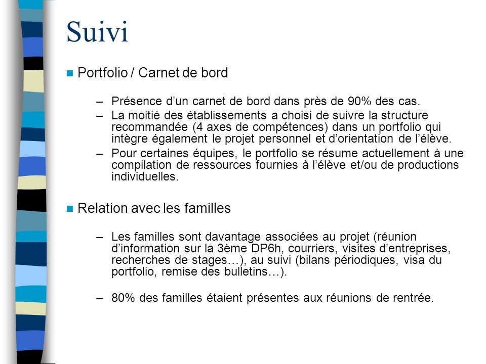 Évaluation (1/2) Constat : rubrique la moins renseignée ou quand elle est renseignée, peu de précisions fournies.