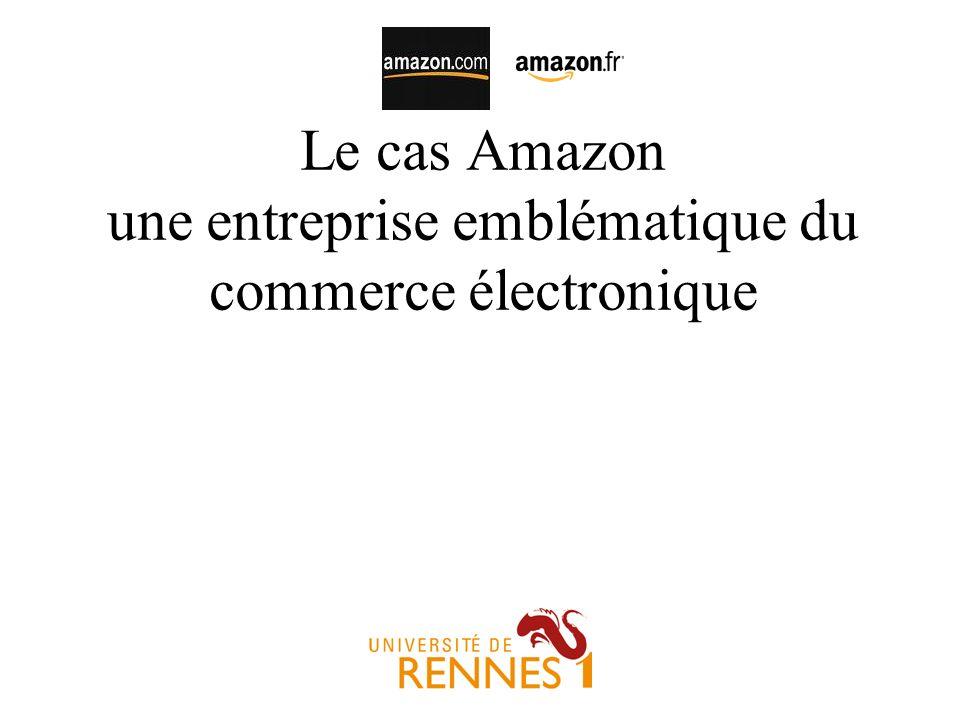 Historique dAmazon Entreprise fondée par Jeff Bezos aux Etats-Unis Un succès commercial mondial –66 millions dutilisateurs en 2007 –Aux Etats-Unis, le leader dans la vente en ligne de biens culturels (devant BarnesandNoble et Borders) –En France, un des trois principaux libraires en ligne avec Fnac et Alapage