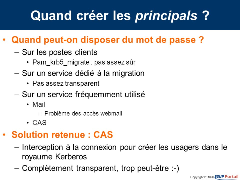Copyright 2010 © Modification de CAS Database handler LDAP handler database LDAP