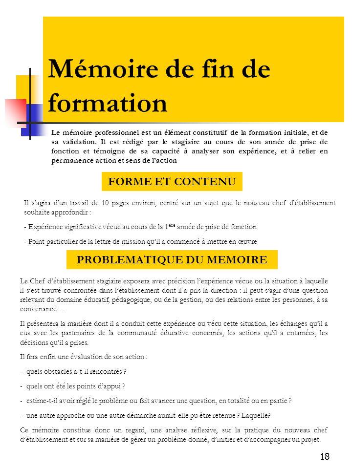 19 Mémoire de fin de formation Le mémoire sera adressé au secrétariat de lIFCEC (en 3 exemplaires) un mois avant la session de validation.