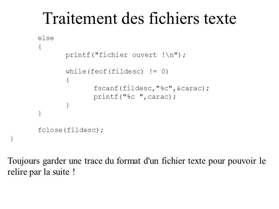 Traitement des fichiers texte Possibilité d avoir plusieurs valeurs sur une ligne : attention à bien choisir le format en conséquence.