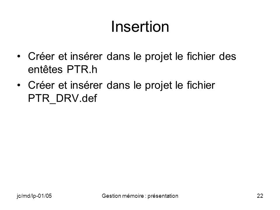 jc/md/lp-01/05Gestion mémoire : présentation23 PTR.h #include typedef struct { WCHAR *lpInBuffer; WCHAR *lpOutBuffer; }MYPTRS,*PMYPTRS; #define IOCTL_POINTEURS CTL_CODE( FILE_DEVICE_UNKNOWN, 2048, METHOD_BUFFERED,FILE_ANY_ACCESS)