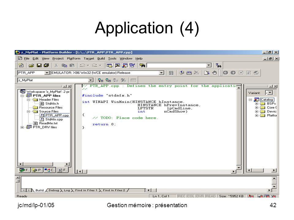 jc/md/lp-01/05Gestion mémoire : présentation43 Application (5)