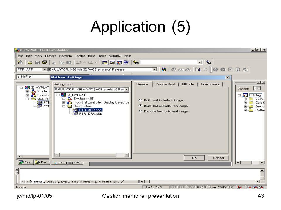 jc/md/lp-01/05Gestion mémoire : présentation44 Application PTR_APP Code