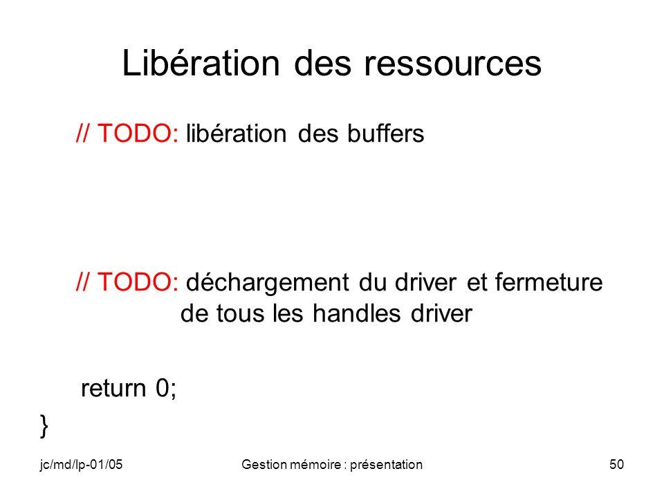 jc/md/lp-01/05Gestion mémoire : présentation51 Génération de lapplication