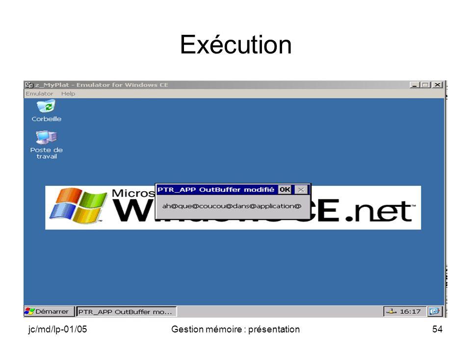 jc/md/lp-01/05Gestion mémoire : présentation55 Messages dans la fenêtre se sortie