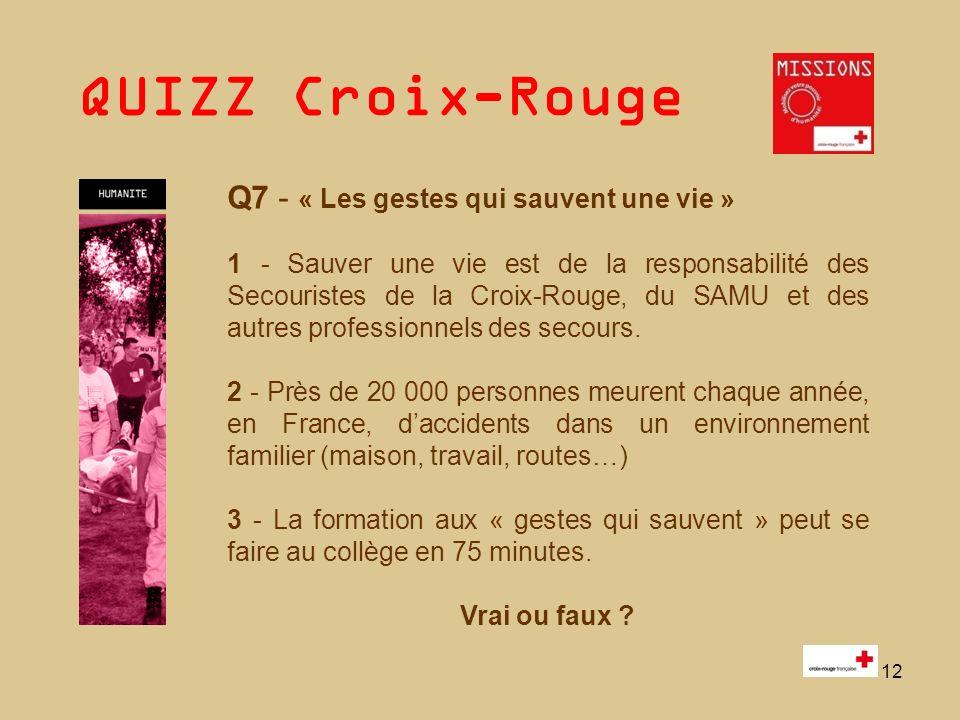 QUIZZ Croix-Rouge 13 Q 8 - Quest-ce que lillettrisme .